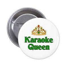 Karaoke Queen Pinback Button