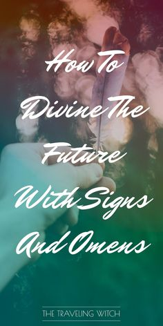 How To Divine The Future With Signs And Omens // Witchcraft // Magic // The Traveling Witch Animal Meanings, Wiccan Spells, Wiccan Magic, Magic Spells, Tea Reading, Witchcraft For Beginners, Eclectic Witch, Cartomancy, Book Of Shadows