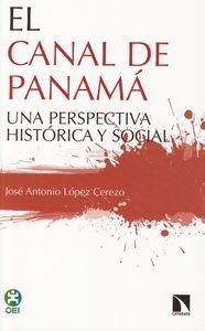 López Cerezo, José A. El Canal de Panamá : una perspectiva histórica y social. Madrid : Los Libros de la Catarata, 2014