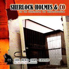Der Mord ohne Leiche by Sherlock Holmes & Co