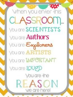 """When you enter this classroom""... motivational printable."