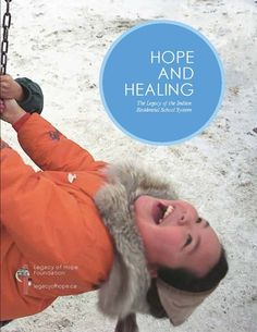 Legacy of Hope Foundation residential schools Indian Residential Schools, Aboriginal People, Canadian History, Bilingual Education, First Nations, Social Studies, Homeschool, Foundation, Community Building