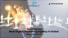 Best Digital Marketing Agency - Tips to Find It in Dubai,UAE