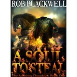 A Soul To Steal (The Sanheim Chronicles, Book One) (Kindle Edition)By Rob Blackwell