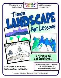 Three Landscape Art Lessons - integrating Art with Social Studies - wax resist, torn paper collage, & contour drawing.