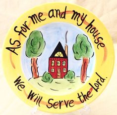 Whimsical Grace Handpainted Inspirational Plate Dish We Will Serve The Lord