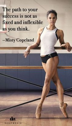 "Fast Facts on Misty Copeland, the First Black Female Principal Dancer at American Ballet Theater"" 'The path to your success is not as fixed and inflexible as you think. Ballet Quotes, Dance Quotes, American Ballet Theatre, Ballet Theater, Lets Dance, Jazz Dance, Dance Wear, Tango Dance, Poses"