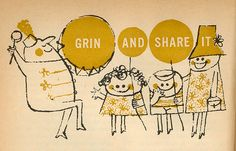 Grin And Share It: everyone loves a great smile. :)