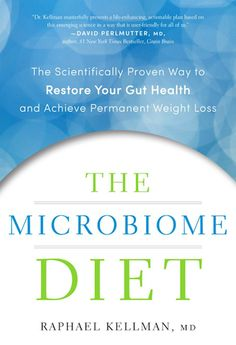The 12 Best Health & Happiness Books Of 2014 - The Microbiome Diet by Dr. Raphael Kellman