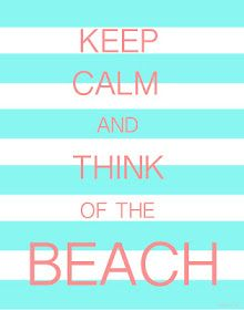 Keep calm summer is almost here