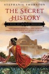 The Secret History by Stephanie Thornton | Review | Historical Novels Review