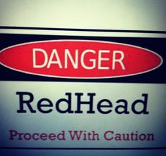 redheads. Need this for my work door. X2