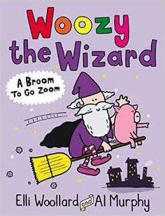 Happy book birthday to Woozy The Wizard: A Broom To Go Zoom! Author Elli Woollard chats to Pip Jones