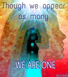we are one ...