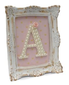 Letter A Crafts, Frame Crafts, Fun Crafts, Diy And Crafts, Girl Nursery, Girl Room, Chabby Chic, Nursery Letters, Baby Art