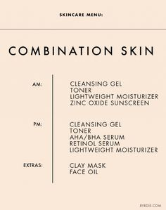 Skincare Menu: Combination Skin