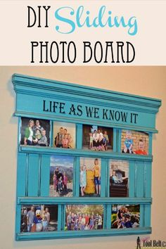 Display all your memories on this cool DIY Sliding Photo Board - CLICK HERE FOR TUTORIAL