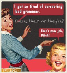 teacher - bad grammar
