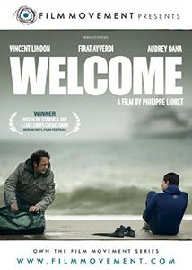 Welcome directed by Philippe Lioret with Vincent Lindon, Firat Ayverdi, Audrey Dana, Derya Ayverdi, Thierry Godard Welcome Movie, Welcome Poster, Thierry Godard, Vincent Lindon, Indie Films, French Movies, Tv Shows Online, Dune, Movie Posters