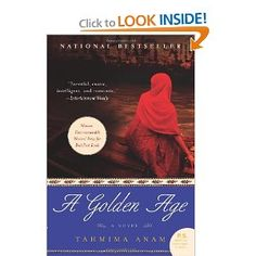 Set against the backdrop of the Bangladesh War of Independence, A Golden Age is a story of passion and revolution; of hope, faith, and unexpected heroism in the midst of chaos—and of one woman's heartbreaking struggle to keep her family safe.