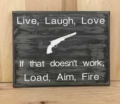 Funny sign, custom wood sign, humorous gift, gift for him, snarky, live laugh love, custom wooden sign, wall sign, wood sign saying