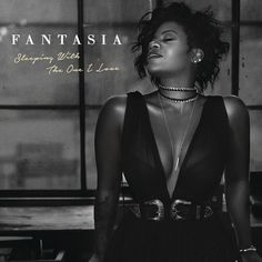 Sleeping With The One I Love by Fantasia | TrackID™