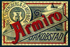 Armiro Jakobstad PH. U. Strengberg & Co AB, Härnösand. Övertogs av Svenska Tobaksmonopolet i 1915.