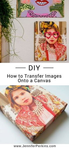 DIY This WithJennifer Perkins- How to Transfer Images Onto a Canvas. #JenniferPerkins #diy #diyproject #crafts #craftsforkids #crafty #CreateEveryday #DoItYourself #JenniferPerkins #DecorCrafts #Decor #HomeDecor #DIYDecor