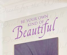 Be Your Own Kind Beautiful Inspirational Motivational Kids Wall Decal Art Vinyl Lettering Quote Sticker Decoration Saying Decor IN11 on Etsy, $27.97