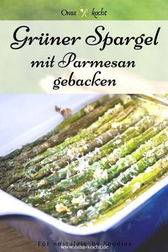 Asparagus baked with parmesan from the oven recipe - Dinner Recipes Baked Asparagus, Green Asparagus, Parmesan Asparagus, Vegetarian Recipes, Healthy Recipes, Eat Healthy, Fish Recipes, Bread Recipes, Cake Recipes