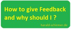 How to give #Feedback and WHY should I?