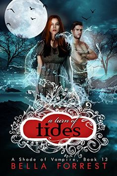 A Shade of Vampire 13: A Turn of Tides by Bella Forrest http://www.amazon.com/dp/B00VZ9LDH4/ref=cm_sw_r_pi_dp_ftlwvb1X1G4VE