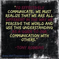 Effective Communication X Communication Quotes, Effective Communication, Intrapersonal Communication, Work Quotes, Life Quotes, Intercultural Communication, Public Speaking, Student Life, Tony Robbins