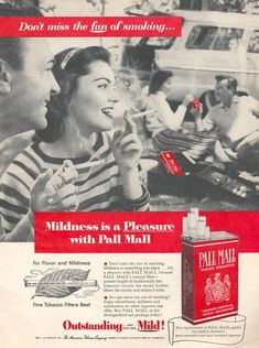 """1956 PALL MALL CIGARETTES vintage magazine advertisement """"Don't miss the fun"""" ~ Don't miss the fun of smoking . Mildness is a Pleasure with Pall Mall ~ Advertising Ads, Creative Advertising, Vintage Advertisements, Pall Mall, People Smoking, Women Smoking, Anti Tabaco, Vintage Posters, Vintage Prints"""