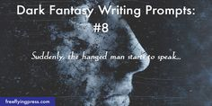 A collection of dark fantasy writing prompts for the writer looking to practice, or who needs a little inspiration. Use these to craft your next story, or as a writing exercise. All prompts are my own – so you may use them as you like! >> UPDATE: Due to the popularity of this post (thanks, …