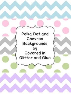 Polka Dot and Chevron Backgrounds