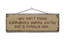 Nutella Jar Wood Sign Hand Lettered Plaque Primitive Rustic Distressed Home Decor Humor Funny