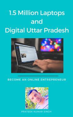1.5 Million Laptops and Digital Uttar Pradesh