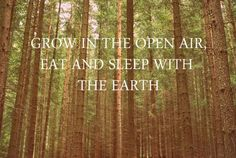 grow in the open air.