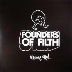 The artwork for the vinyl release of: Felix Da Housecat - Founders Of Filth Volume 1 (Founders Of Filth) #music House