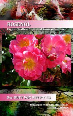 """Mein E-Book zum """"ROSENÖL - Der Duft von 999 Rosen"""" bei Amazon:  http://www.amazon.de/ROSEN%C3%96L-Rosen-Aromatherapie-D%C3%BCfte-ebook/dp/B00CCTRJBU/ref=sr_1_3?ie=UTF8=1366719892=8-3=rosen%C3%B6l+-+der+duft=651998669-21"""