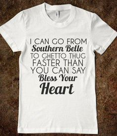 Southern Belle to Ghetto Thug