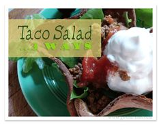 Taco Salad 3 Ways (S, E or FP) with a Venn chart for the visual learners and some tips
