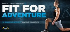 Bodybuilding.com - Obstacle Race Training: 10 Workouts To Defeat Any Challenge.  Need to come back to this.