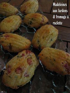 Madeleines aux lardons et fromage  raclette