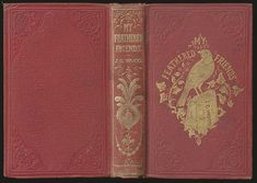 J.G. Wood. MY FEATHERED FRIENDS. London: G. Routledge & Co., 1858.