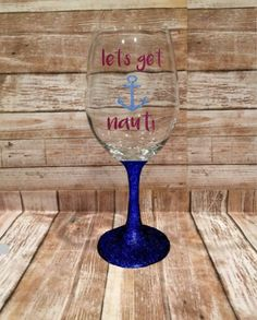 Wine Glass - Glitter Dipped Wine Glass - Anchor Glass - Anchor Wine Glass - Nautical Wine Glass - Lets get Nauti Glass - Beach Wedding Favor by LakesideDesigns1 on Etsy