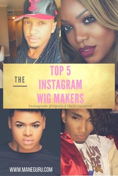 The TOP 5 Instagram Wig Makers  Click to See who made the list  ManeGuru.com