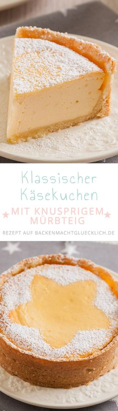 Der beste Käsekuchen überhaupt! Klassisches Käsekuchenrezept mit Mürbteigboden - einfach, cremig, lecker. Mit Tipps, wie man Käsekuchen ohne Risse und Einfallen backen kann.