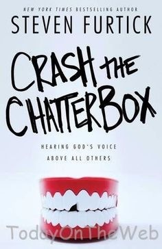 Crash the Chatterbox Hearing God's Voice Above Others Paperback Steven Furtick